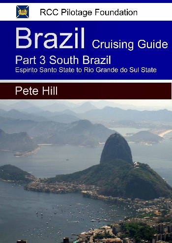 Cruising Guide to the Coast of Brazil Part 3 (Kindle)