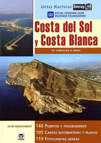 Costas del Sol y Blanca (Spanish edition)