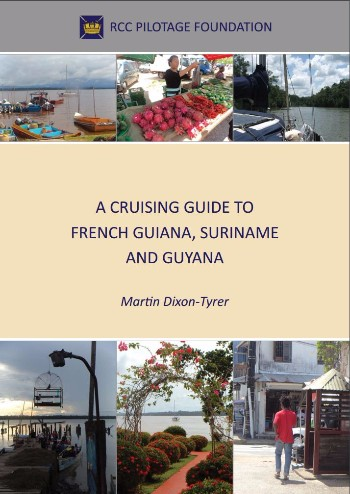 A Cruising Guide to French Guiana, Suriname and Guyana (pdf)